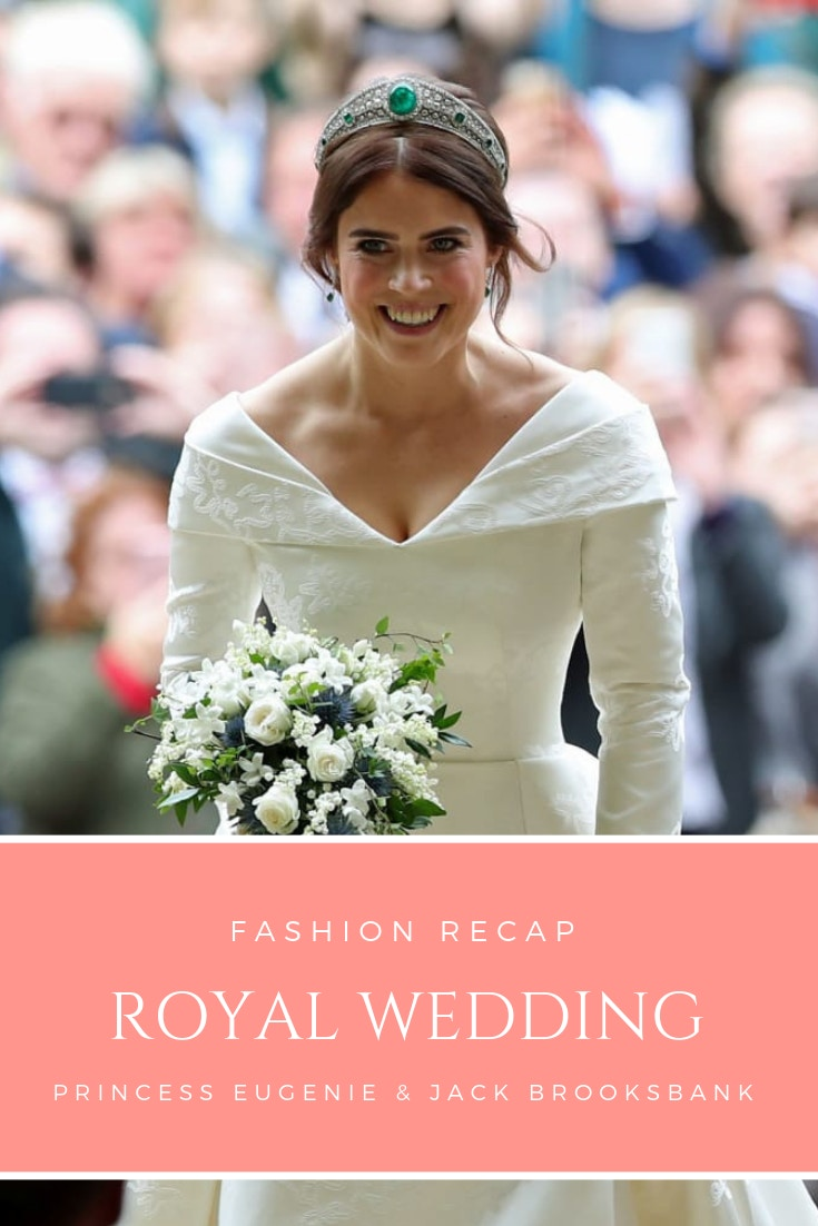 Royal Wedding of Princess Eugenie: a fashion recap of her dress, hair, makeup and jewelry as well as the best and worst dressed guests.